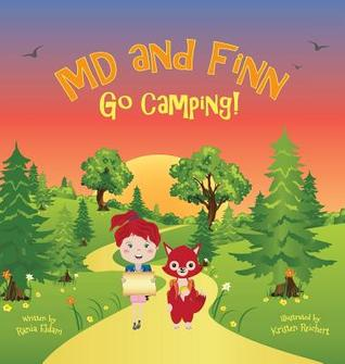 MD and Finn Go Camping!