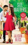 Size Matters by Alison Bliss