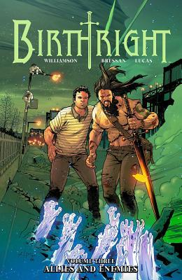 Birthright, Vol. 3: Allies and Enemies(Birthright 3)