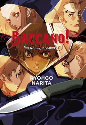 The Rolling Bootlegs (Baccano! #1) por Ryohgo Narita, Katsumi Enami, Taylor Engel