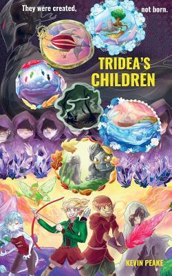 Tridea's Children by Kevin  Peake