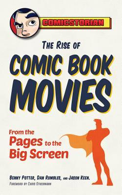 The Rise of Comic Book Movies: From the Pages to the Big Screen