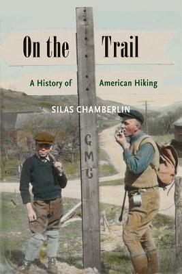 On the Trail by Silas Chamberlin