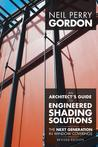 An Architect's Guide to Engineered Shading Solutions: The Next Generation in Window Coverings