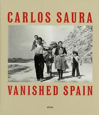 Carlos Saura: Espana Anos 50 por Carlos Saura