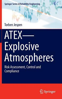 Atex Explosive Atmospheres: Risk Assessment, Control and Compliance