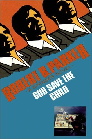 God Save The Child (Spenser, #2)