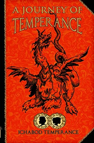 A Journey of Temperance by Ichabod Temperance