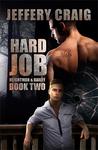 Hard Job (Reightman & Bailey, #2)