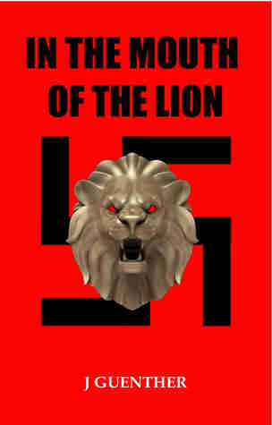 In the Mouth of the Lion by J. Guenther