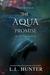 The Aqua Promise (The Aqua Saga #3)