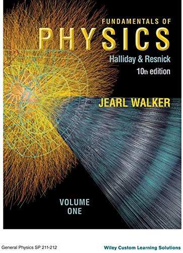 Fundamentals of Physics Volume 1 Custom 10th Edition for General Physics SP 211-212