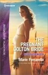 The Pregnant Colton Bride by Marie Ferrarella