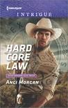 Hard Core Law by Angi Morgan