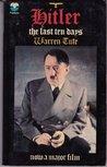 Hitler, the Last Ten Days