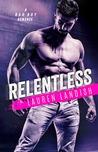 Relentless (Bertoli Crime Family #1)