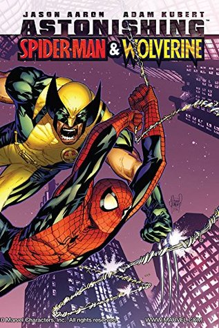 Astonishing Spider-Man & Wolverine #1