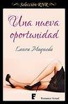 Una nueva oportunidad by Laura Maqueda