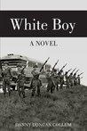 White Boy: A Novel