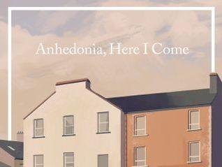 Anhedonia, Here I Come