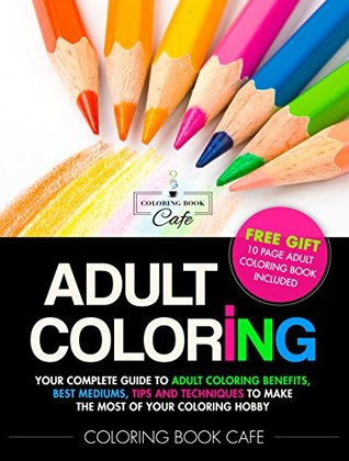 Adult Coloring Your Complete Guide To Benefits Best