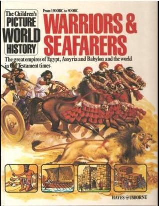 Warriors and Seafarers by Anne Millard