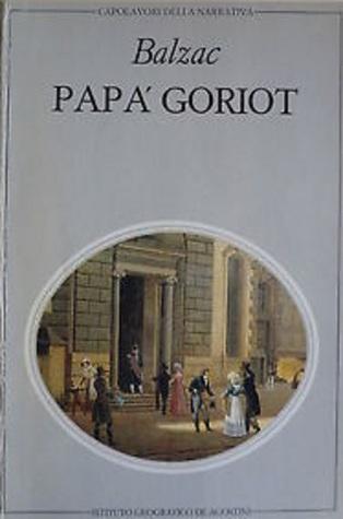Papà Goriot / Un tenebroso affare