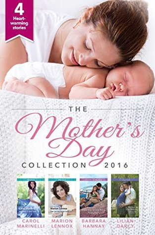 Mother's Day Collection 2016: Baby Twins to Bind Them / Their Lost-And-Found Family / Expecting Miracle Twins / A Mother in the Making