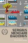 Sergius Mencari Bacchus by Norman Erikson Pasaribu