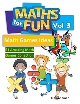 Math For Fun Vol 3: 61 Amazing Math Games collection, Cool Math Games for Kids