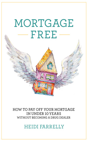 how to pay off your mortgage in 5 years book