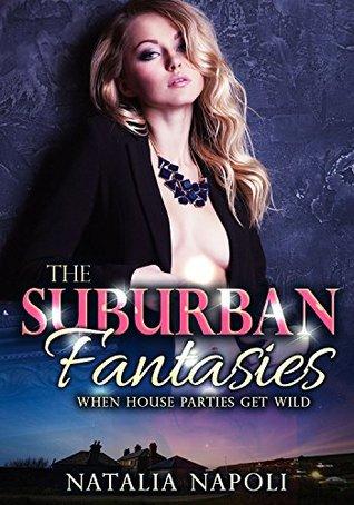 Suburban Fantasies: When House Parties Get Wild