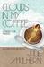 Clouds in My Coffee by Julie Mulhern