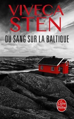 Du sang sur la baltique by Viveca Sten