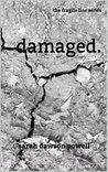 Damaged (The Fragile Line Book 0)