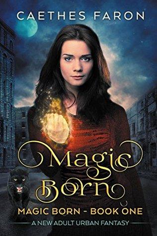 Magic Born (The Elustria Chronicles: Magic Born #1)