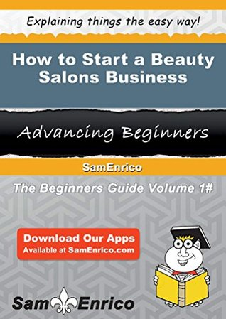 How to Start a Beauty Salons Business