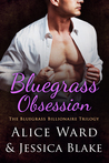 Bluegrass Obsession by Alice Ward