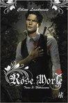 Flétrissures (Rose Morte, #3)