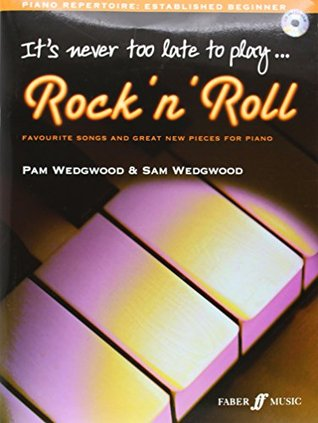 It's Never Too Late To Play Rock N' Roll (Piano Solo) [It's Never Too Late]