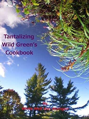 Tantalizing Wild Green's Cookbook