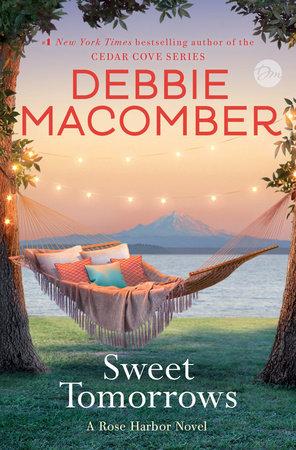 Sweet Tomorrows (Rose Harbor, #5)