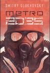 Metro 2035 by Dmitry Glukhovsky