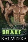 Drake (Las Vegas Sidewinders #2)