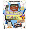 Generació Tomàtic by Andrés Palomino