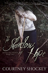 The Shadow of Hope (Selene's Pass Trilogy #2)