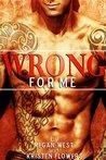 Wrong for Me (Bad Boy Romance)