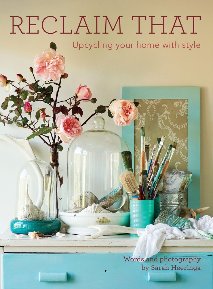 Reclaim that: upcycling your home with style