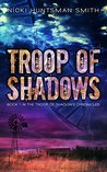 Troop of Shadows (The Troop of Shadows Chronicles #1)