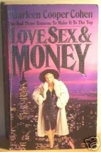 Love Sex & Money by Sharleen Cooper Cohen